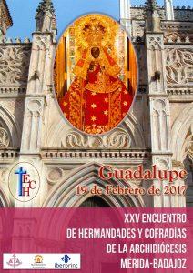 XXV Encuentro de Hermandades y Cofradías en Guadalupe