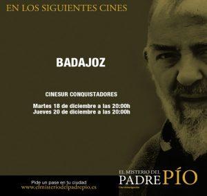 """Proyección película """"El misterio del Padre Pío"""" (Cinesur Conquistadores -Badajoz-)"""