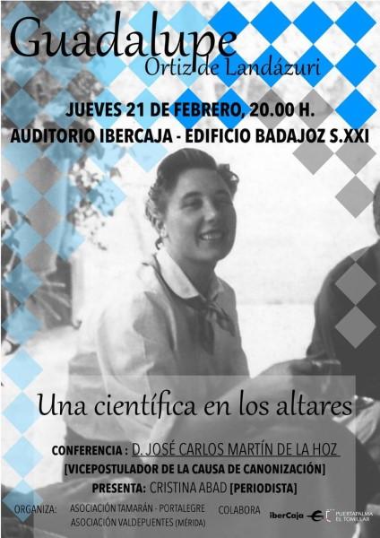 """Conferencia """"Guadalupe Ortiz de Landázuri. Una científica en los altares"""" (Edif. Badajoz s. XXI-Badajoz-)"""