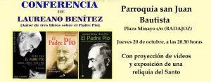 Conferencia sobre Padre Pío (Parroquia San Juan Bautista -Badajoz-) @ Badajoz | Extremadura | España