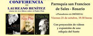 Conferencia sobre Padre Pío (Parroquia San Francisco de Sales -Mérida-) @ Mérida | Extremadura | España
