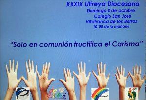 Ultreya Diocesana (Colegio San José -Villafranca de los Barros-)
