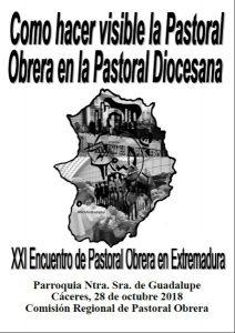 Encuentro Pastoral Obrera en Extremadura (Parroquia Ntra. Sra. de Guadalupe -Cáceres-)