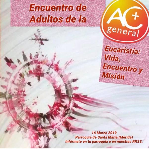 Encuentro del sector adulto ACG (Parroquia de Santa María -Mérida-)