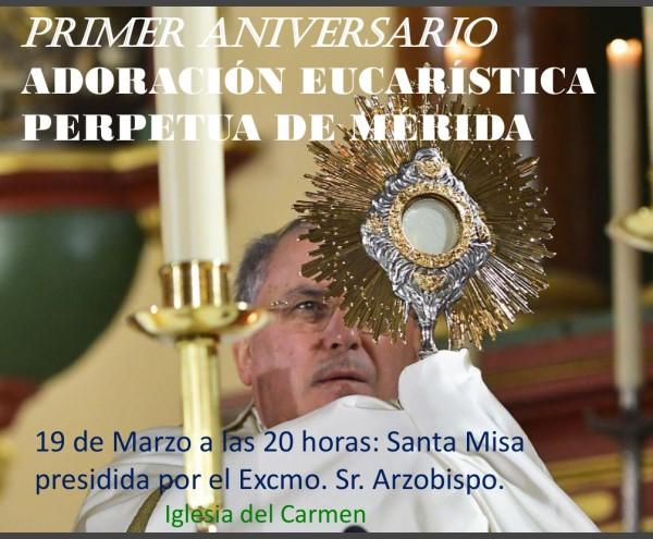 Primer aniversario Adoración Perpetua (Iglesia del Carmen -Mérida-)