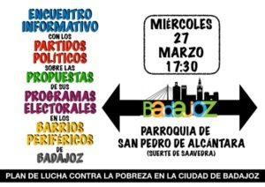 Encuentro con partidos políticos en barrios periféricos de Badajoz (Parroquia San Pedro de Alcántara -Badajoz-)