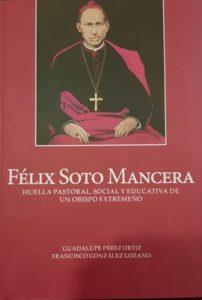 """Presentación libro """"Félix Soto Mancera. Huella pastoral, social y educativa de un obispo extremeño"""" (Feria del Libro -Badajoz-)"""