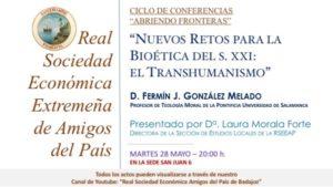 """Conferencia """"Nuevos retos para la bioética del S. XXI: El trasnhumanismo"""" (Real Sociedad Económica Amigos del País -Badajoz-)"""