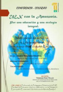"""Conferencia-coloquio """"UEx con la Amazonía"""" (Salón de actos de la Facultad de Educación -Badajoz-)"""