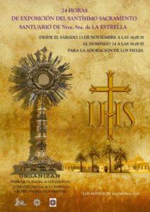 24 horas de exposición del santísimo Sacramento (Santuario de Ntra. Sra. de la Estrella -Los Santos de Maimona-)