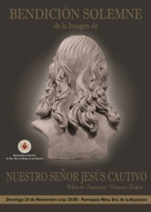 Bendición imagen Nuestro Señor Jesús Cautivo (Iglesia de Ntra. Sra. de la Asunción -Villanueva de la Serena-)