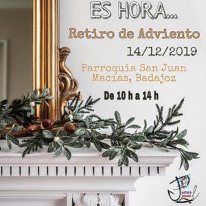 Retiro de Adviento Pastoral Juvenil (Parroquia San Juan Macías -Badajoz-)