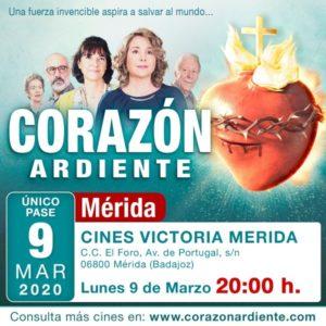"""Película """"Corazón Ardiente"""" (Cines Victoria. C. C. El Foro -Mérida-)"""