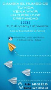 Cursillo de Cristiandad Nº273 (Casa de Espiritualidad -Gévora-)