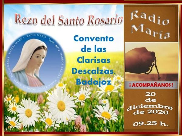 Retransmisión Santo Rosario Radio María (Convento de las Descalzas -Badajoz-)