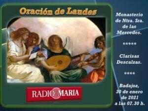Retransmisión rezo de Laudes Radio María (Convento de las Descalzas -Badajoz-)